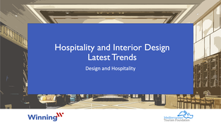Hospitality and interior design latest trends