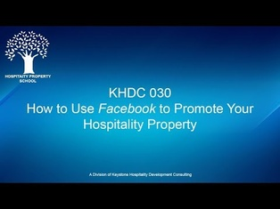 How to Use Facebook for Your Hospitality Property | Ep. #030