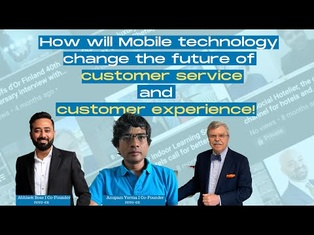 How will mobile technology is changing the future customer service and customer service in hotels