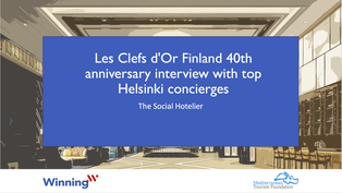 Les Clefs d'Or Finland  40th anniversary interview with top Helsinki concierges.