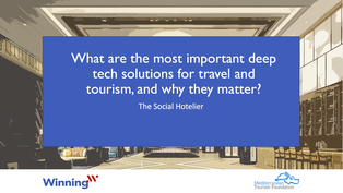 What are the most important deep tech solutions for travel and tourism, and why they matter?