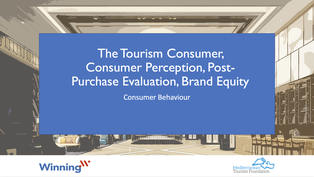 The Tourism Consumer, Consumer Perception, Post Purchase Evaluation, Brand Equity