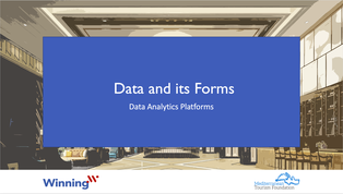 Data Analytics Platforms Course - Module 1 - Data and its Forms