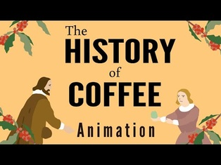 The History of Coffee in 10 Minutes, from Ethiopia to Starbucks