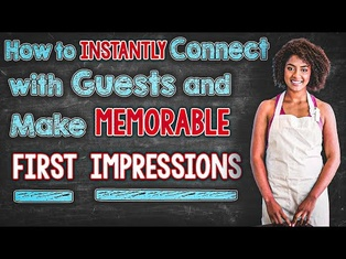 Staff Training: How to Instantly Connect with Guests & Make Memorable First Impressions