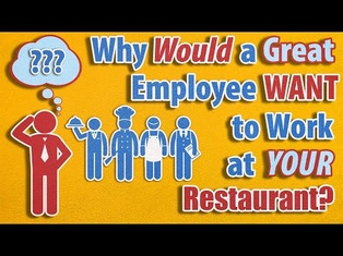 Why Would A Great Employee Want To Work At Your Restaurant?