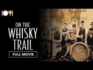 On the Whisky Trail: The History of Scotland's Famous Drink (FULL MOVIE)