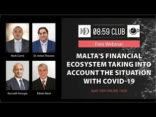 Malta's Financial Ecosystem taking into account the situation with COVID-19.